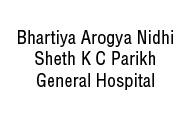 Bhartiya Arogya Nidhi Sheth K C Parikh General Hospital
